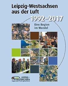 Cover der Publikation Leipzig aus der Luft zwischen 1992 und 2017