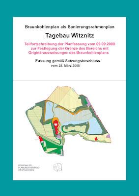 Teilfortschreibung (Originärausweisung 2008) Tagebau Witznitz